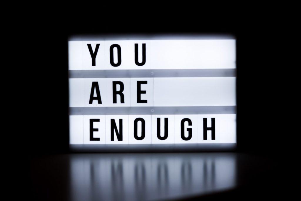 """Mesaj """"You are enough"""""""